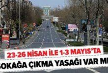 Photo of 23-26 Nisan Arasında 4 Gün Sokağa Çıkma Yasağı İlan Edildi